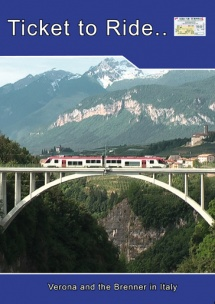 TTR120 Italian railways part 1 Verona and the Brenner