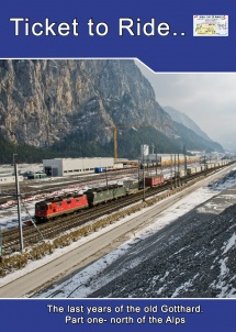 TTR149 The last years of the old Gotthard part 1 north ramp