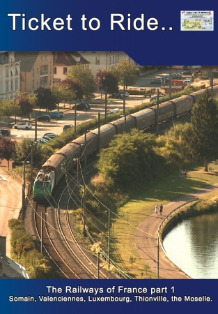 TTR192 The Railways of France part 1Thionville Moselle