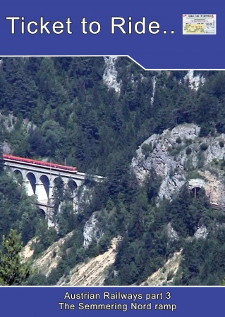 TTR086 Austrian railways part 3 The Semmering north ramp
