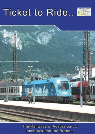 TTR097 Austrian railways part 5 Innsbruck and the Brenner