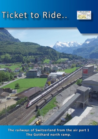 TTR223 Swiss Railways from the air part 1 Gotthard north ramp