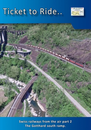 TTR224 Swiss Railways from the air part 2 Gotthard south ramp